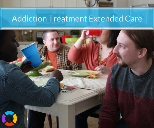 Extended care for addiction recovery helps you stay on track.
