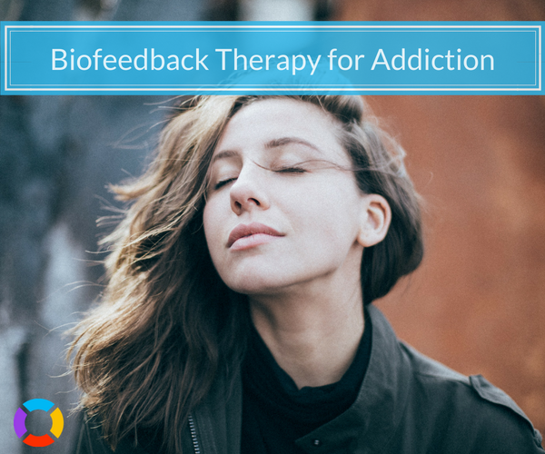 using biofeedback therapy for addiction recovery