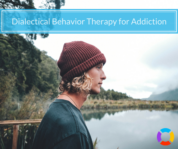 using dialectical behavior therapy for addiction recovery